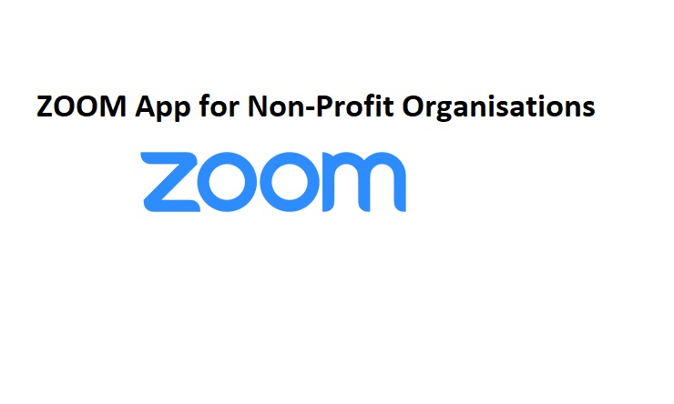 ZOOM App for Non-Profit Organisations
