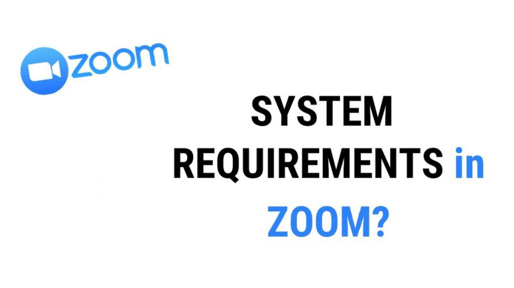 ZOOM system requirements