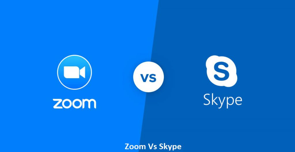 Zoom Vs Skype - Best for your Video Calls?