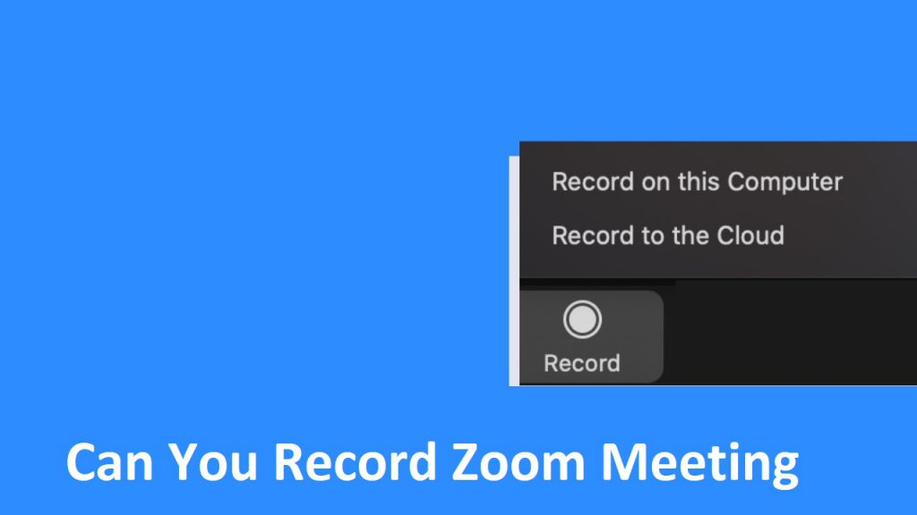 Can You Record a Zoom Meeting